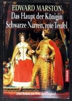 Das Haupt der Königin. / Schwarze Narren, rote Teufel : Zwei Krimis aus dem alten England.
