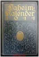 Daheim-Kalender für das Deutsche Reich : Auf das Jahr 1911.