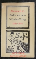 Almanach : Das 83. Jahr : Bilder aus dem S. Fischer Verlag 1886 - 1914